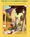 Krull, Kathleen: The Boy On Fairfield Street: How Ted Geisel Grew Up To Become Dr. Seuss (Turtleback School & Library Binding Edition)