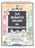Allard, Harry: La Senorita Nelson Ha Desaparecido! / Miss Nelson Is Missing! (Spanish Edition)