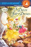 Redbank, Tennant: A Dozen Fairy Dresses (Turtleback School & Library Binding Edition) (Disney Fairies (Pb))