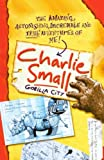 Ward, Nick: Gorilla City (Turtleback School & Library Binding Edition) (Charlie Small)