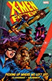 Claremont, Chris: X-Men Forever, Volume I (Turtleback School & Library Binding Edition) (X-Men Forever (Prebound))