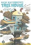 Kimmel, Haven: Kaline Klattermaster's Tree House (Turtleback School & Library Binding Edition) (Junior Library Guild Selection (Prebound))