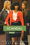 Brian, Kate: Scandal (Turtleback School & Library Binding Edition)