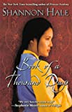 Hale, Shannon: Book Of A Thousand Days (Turtleback School & Library Binding Edition)