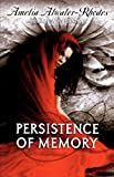 Atwater-Rhodes, Amelia: Persistence Of Memory (Turtleback School & Library Binding Edition) (Den of Shadows)