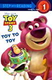 Redbank, Tennant: Toy To Toy (Turtleback School & Library Binding Edition) (Toy Story 3 (Pb))