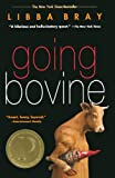 Bray, Libba: Going Bovine (Turtleback School & Library Binding Edition)