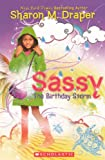 Draper, Sharon M.: The Birthday Storm (Turtleback School & Library Binding Edition) (Sassy (Mass Market))