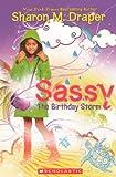 Draper, Sharon M.: The Birthday Storm (Turtleback School & Library Binding Edition) (Sassy (Mass Market))