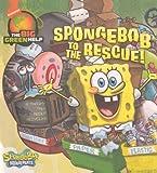 Inches, Alison: Spongebob To The Rescue! (Turtleback School & Library Binding Edition) (Spongebob Squarepants (8x8))