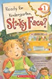 McCourt, Lisa: Ready For Kindergarten, Stinky Face? (Turtleback School & Library Binding Edition) (Scholastic Reader: Level 1 (Pb))