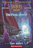 Abbott, Tony: The Final Quest (Turtleback School & Library Binding Edition) (Secrets of Droon Special Editions)