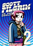 O'Malley, Bryan Lee: Scott Pilgrim Vs. The World (Turtleback School & Library Binding Edition)