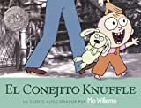 Willems, Mo: El Conejito Knuffle (Knuffle Bunny) (Turtleback School & Library Binding Edition) (Spanish Edition)