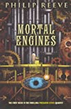 Reeve, Philip: Mortal Engines (Turtleback School & Library Binding Edition) (Predator Cities)