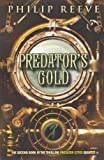 Reeve, Philip: Predator's Gold (Turtleback School & Library Binding Edition) (Predator Cities)