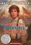 Philbrick, Rodman: The Mostly True Adventures Of Homer P. Figg (Turtleback School & Library Binding Edition)