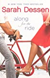 Dessen, Sarah: Along For The Ride (Turtleback School & Library Binding Edition)