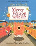DiCamillo, Kate: Something Wonky This Way Comes (Turtleback School & Library Binding Edition) (Mercy Watson)