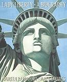 Rappaport, Doreen: Lady Liberty (Turtleback School & Library Binding Edition)
