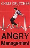 Crutcher, Chris: Angry Management (Turtleback School & Library Binding Edition)