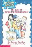 Preller, James: The Case of Hermie the Missing Hamster (Jigsaw Jones Mystery)