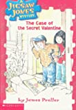Preller, James: The Case of the Secret Valentine (Jigsaw Jones Mystery)