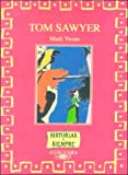 Twain, Mark: Tom Sawyer (Spanish Edition)
