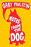 Paulsen, Gary: Notes From The Dog (Turtleback School & Library Binding Edition)