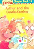 Brown, Marc Tolon: Arthur and the Cootie-catcher (Marc Brown Arthur Chapter Books)