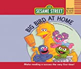 Sesame Workshop: Big Bird At Home (Turtleback School & Library Binding Edition) (Brand New Readers)