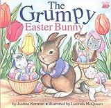 Korman, Justine: The Grumpy Easter Bunny