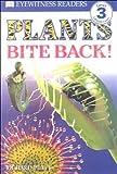 Platt, Richard: Plants Bite Back: Level 3