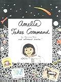 Moss, Marissa: Amelia Takes Command