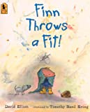 Elliott, David: Finn Throws A Fit (Turtleback School & Library Binding Edition)