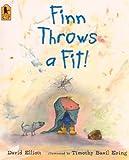 Elliott, David: Finn Throws A Fit (Turtleback School & Library Binding Edition)