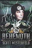 Westerfeld, Scott: Behemoth (Turtleback School & Library Binding Edition) (Leviathan Trilogy)