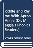 Allen, Margaret: Riddle and Rhyme With Apron Annie (Dr. Maggie's Phonics Readers)