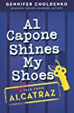 Choldenko, Gennifer: Al Capone Shines My Shoes (Turtleback School & Library Binding Edition)