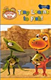 Grosset & Dunlap: Tiny Learns To Fish! (Turtleback School & Library Binding Edition) (Jim Henson's Dinosaur Train: Level 1)