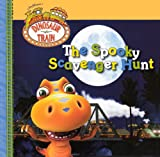 Grosset & Dunlap: The Spooky Scavenger Hunt (Turtleback School & Library Binding Edition) (Dinosaur Train)