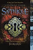 Fisher, Catherine: Sapphique (Turtleback School & Library Binding Edition)