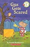 Remkiewicz, Frank: Gus Gets Scared (Turtleback School & Library Binding Edition) (Scholastic Reader: Pre-Level 1 (PB))