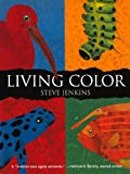 Jenkins, Steve: Living Color (Turtleback School & Library Binding Edition)