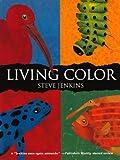 Jenkins, Steve: Living Color (Turtleback School & Library Binding Edition)