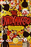 Mass, Wendy: The Candymakers (Turtleback School & Library Binding Edition)