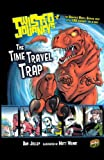 Jolley, Dan: Time Travel Trap (Turtleback School & Library Binding Edition) (Twisted Journeys)