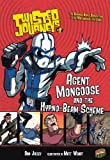 Jolley, Dan: Agent Mongoose And The Hypno-Beam Scheme (Turtleback School & Library Binding Edition) (Twisted Journeys (PB))