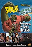 Jolley, Dan: Shipwrecked On Mad Island (Turtleback School & Library Binding Edition) (Twisted Journeys)