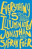 Foer, Jonathan Safran: Everything Is Illuminated (Turtleback School & Library Binding Edition)